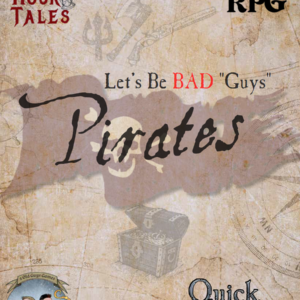 Let's Be Bad Guys Pirates